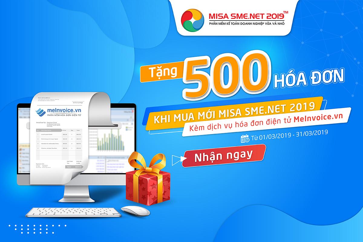 Tặng 500 hóa đơn khi mua mới phần mềm kế toán MISA SME.NET 2019 kèm dịch vụ hóa đơn điện tử MeInvoice.vn